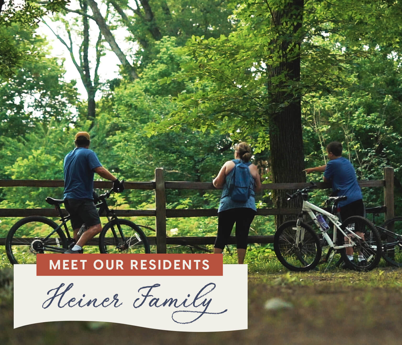 Meet our Residents - The Heiner Family